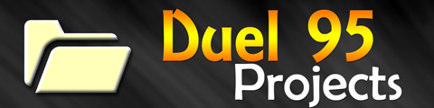 Duel 95 Projects